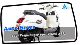 10. WOW AMAZING !!!2017 Vespa GTS300 4V ABS ASR Price & Spec