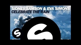 Thumbnail for Sidney Samson & Eva Simons — Celebrate The Rain