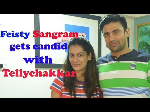 Feisty Sangram gets candid