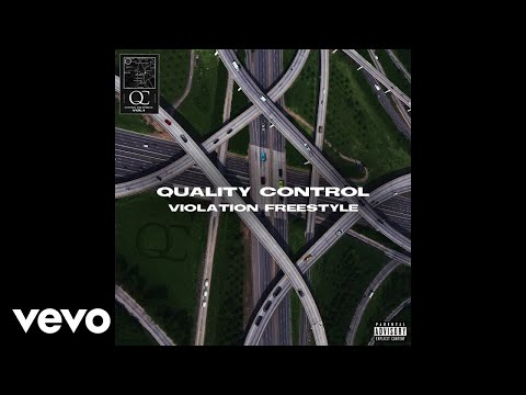 Quality Control, Offset - Violation Freestyle (Audio)