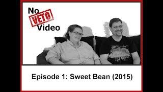 Episode #1: Sweet Bean