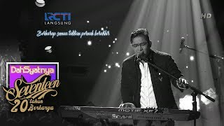 "Video DAHSYATNYA SEVENTEEN 20TH BERKARYA - Pasha Ungu ""Kemarin"" [16 Januari 2019] MP3, 3GP, MP4, WEBM, AVI, FLV Januari 2019"