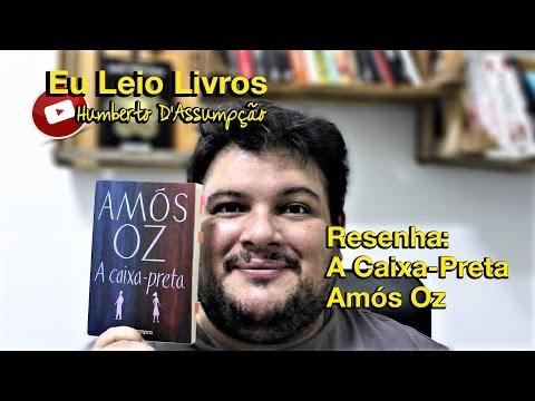 Resenha - A Caixa Preta - Amós Oz - Eu Leio Livros