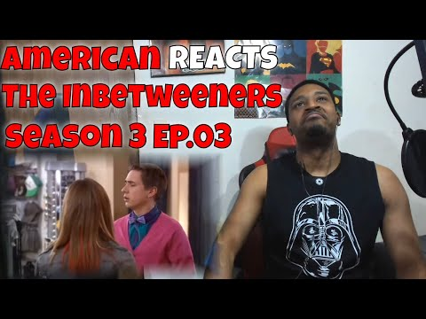 American REACTS - The Inbetweeners: Season 3 Ep.03   DaVinci REACTS