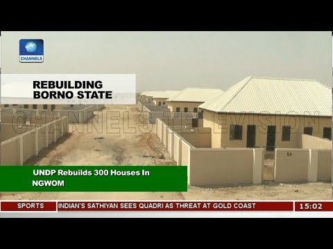 UNDP Rebuilds 300 Houses In Ngwon Village  News Across Nigeria 