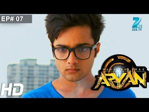 Maharakshak Aryan | Full Episode 07 | Aakarshan Singh, Vikramjeet Virk | Hindi TV Serial | Zee TV