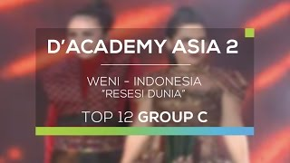 Weni, Indonesia - Resesi Dunia (D'Academy Asia 2)