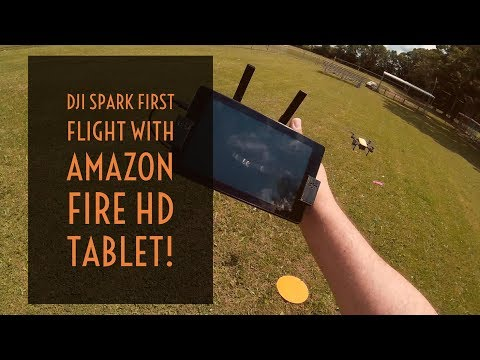 Video Drone - DJI Spark First Flight with the Amazon Fire HD Tablet!