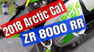 9. 2018 Arctic Cat ZR8000 rr quick look