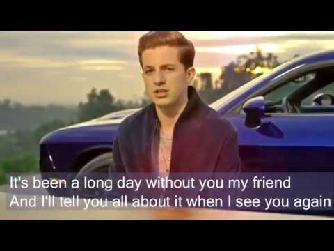 - See you again by Charlie Puth Lyrics Full Version No Rap