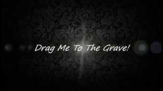 Black Veil Brides - Drag Me To The Grave (Lyrics On Screen)