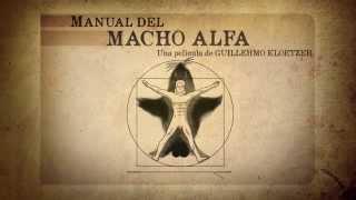 Manual del Macho Alfa - Trailer