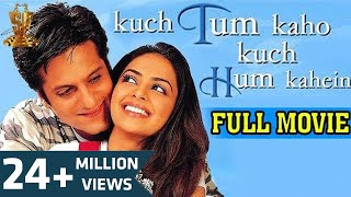 Video Kuch Tum Kaho Kuch Hum Kahein Full Movie | Fardeen Khan | Richa Pallod | Ravi Shanar | D Ramanaidu MP3, 3GP, MP4, WEBM, AVI, FLV Juli 2018