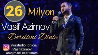 Video Vasif Azimov Derdimi Dinle 2017 YENI MP3, 3GP, MP4, WEBM, AVI, FLV Desember 2017