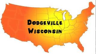 Dodgeville (WI) United States  City pictures : How to Say or Pronounce USA Cities — Dodgeville, Wisconsin