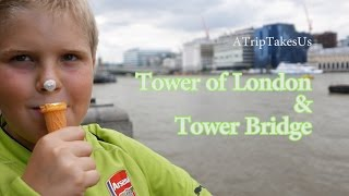London - Tower of London & Tower Bridge