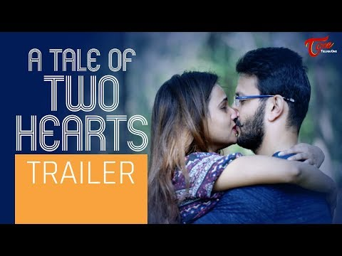 A TALE OF TWO HEARTS | Telugu Short Film Trailer 2019 | by Murali Krishna Thumma | TeluguOne