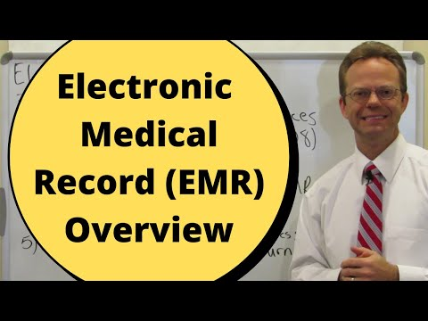 Electronic Medical Record (EMR) Overview