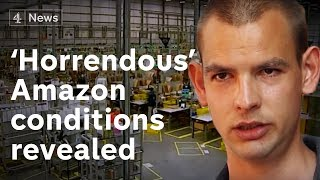 Ex-Amazon workers talk of 'horrendous' conditions