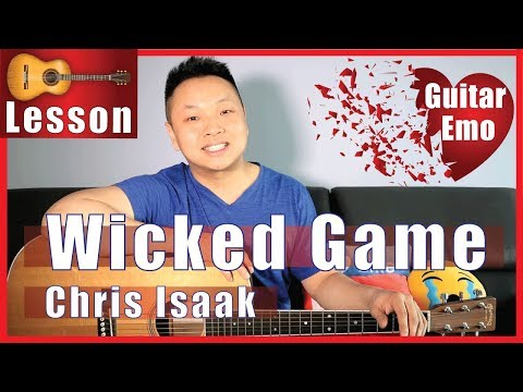 Wicked Game - Chris Isaak Guitar Tutorial - NO CAPO