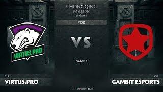 Virtus.pro vs Gambit Esports, Game 1, CIS Qualifiers The Chongqing Major