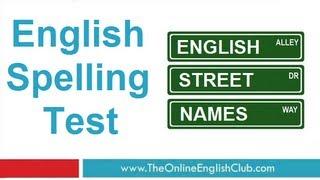 English Spelling Test  Street Names