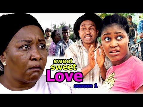 Sweet Sweet Love Season 1 - 2018 Latest Nigerian Nollywood Movie Full HD   YouTube Films
