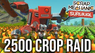 2500 CROP RAID VS TWO SCRAPPY NOOBS!! - SCRAP MECHANICS SURVIVAL #31