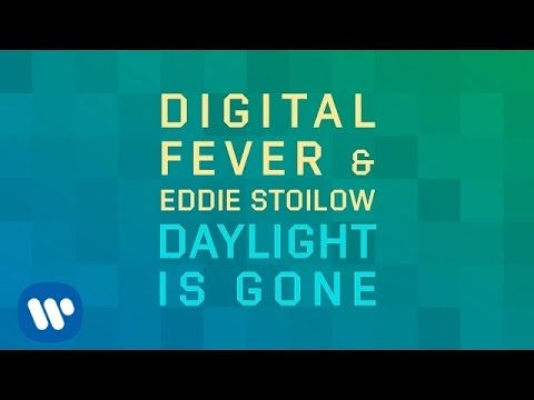 Digital Fever featuring Eddie Stoilow - 2447_digital-fever-featuring-eddie-stoilow_daylight-is-gone-radio-edit.mp3