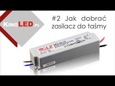 Jak dobrać zasilacz do taśmy LED #2 - Poradnik od KINGLED pl