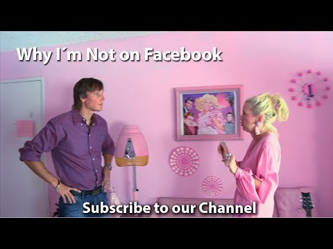 Why I'm Not On Facebook - A Journey Through Facebook (documentary)
