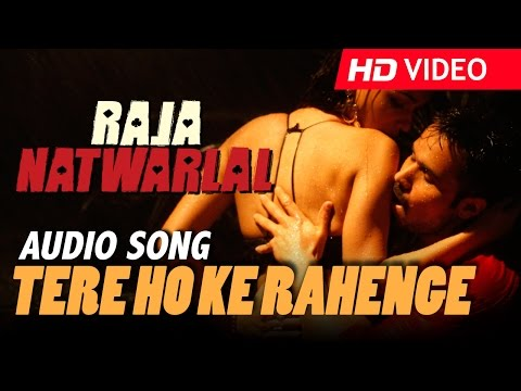 Video Tere Ho Ke Rahenge | Official Audio Song | Arjit Singh | Yuvan Shankar Raja | Raja Natwarlal download in MP3, 3GP, MP4, WEBM, AVI, FLV January 2017