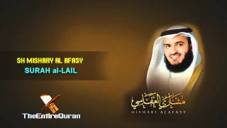 SURAH AL- LAIL - SH MISHARY AFASY