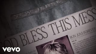 God Bless This Mess – Official Video