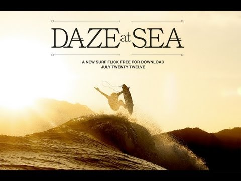 surf - Billabong releases a new surf film, Daze At Sea. A year traveling to destinations like France, Indonesia, Australia, California and Hawaii with guys like Jac...