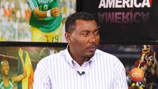 Sport America Interview with former Basket Ball player of Ethiopian National team  Ojulu Lero part 1