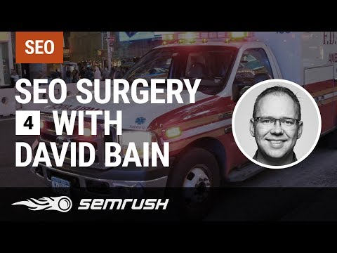 SEO Surgery with David Bain Episode 4