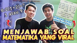 Video BAHAS SOAL MATEMATIKA YANG VIRAL DI INTERNET! Ft. MAHASISWA MATH NTU MP3, 3GP, MP4, WEBM, AVI, FLV Juni 2019