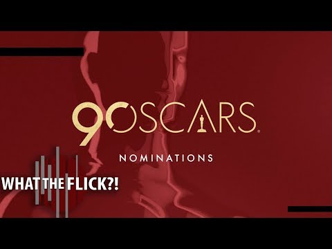 2018 Oscar Nominations Discussion