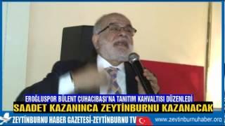 Eroğluspor Külüp Başkanı Şenol Yurtseven Sadet Partisi Meclis Üyesi Adayı Bülent Çuhacıbaşı'na  Kavh