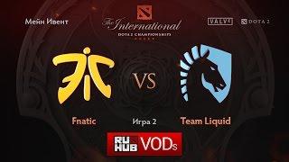 Fnatic vs Liquid, game 2