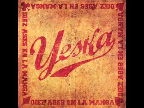 Yeska - Diez ases en la Manga - FULL ALBUM (ALBUM COMPLETO) 2010