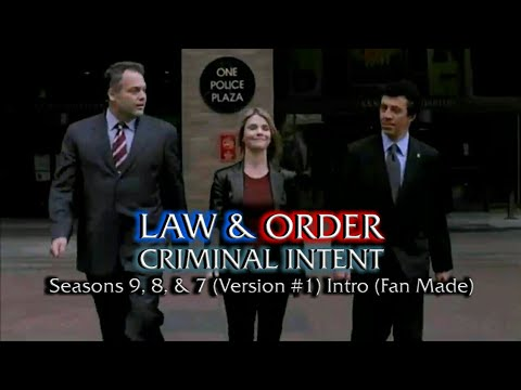 Law & Order: Criminal Intent: Seasons 9, 8, & 7 (Version #1) Intro (Fan Made)