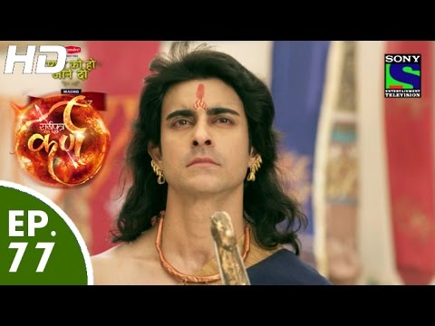 Suryaputra Karn - सूर्यपुत्र कर्ण - Episode 77 - 19th October, 2015