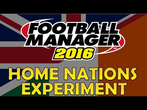 The Home Nations Experiment | Part 4 | Football Manager 2016 Experiment