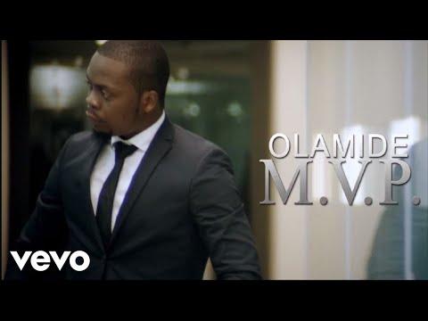 Olamide - MVP