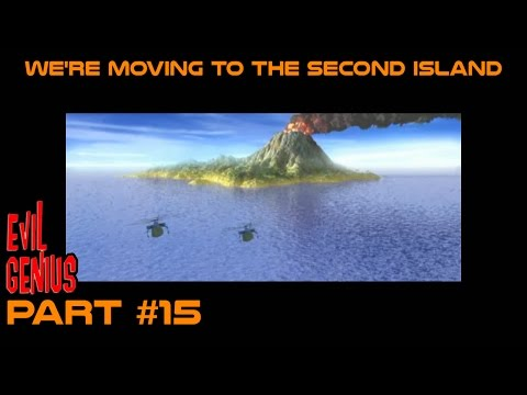We're moving to the second island - Let's Play: Evil Genius #15