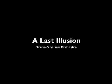 A Last Illusion - Trans-Siberian Orchestra