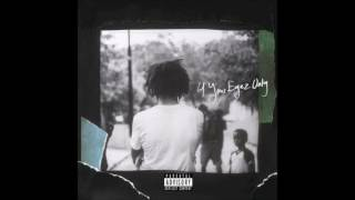 Video J. Cole - 4 Your Eyes Only [Explicit] MP3, 3GP, MP4, WEBM, AVI, FLV September 2019