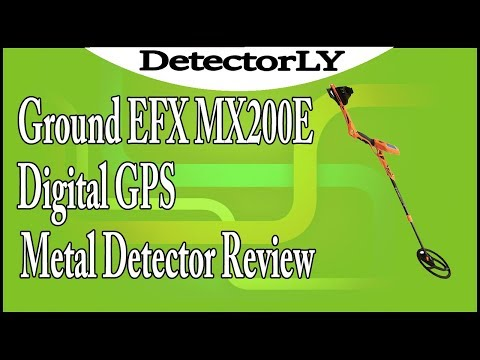 Ground EFX MX200E Digital GPS Metal Detector Review